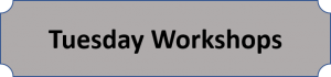 Tuesday Workshop List
